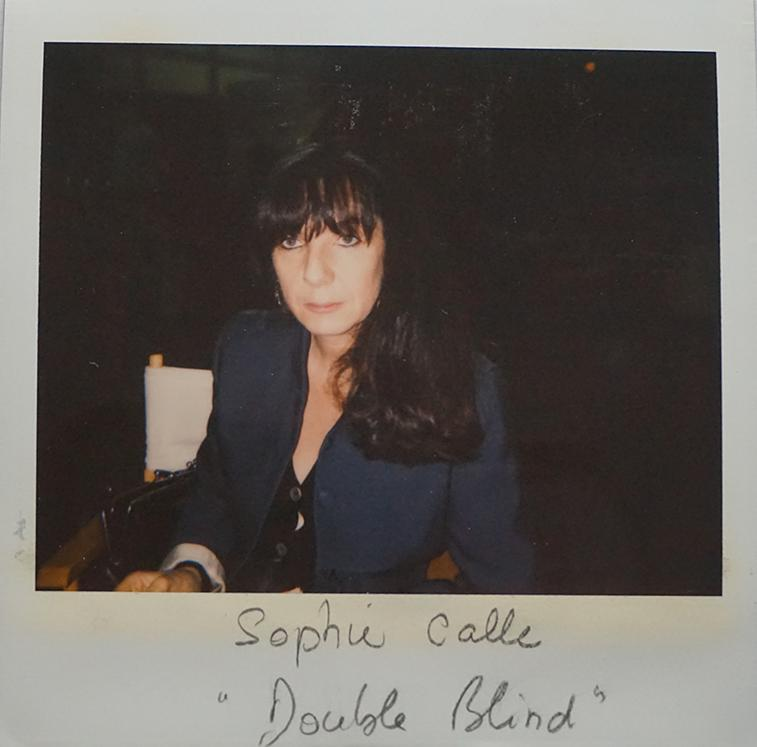 """Sophie Calle, """"Double blind"""""""